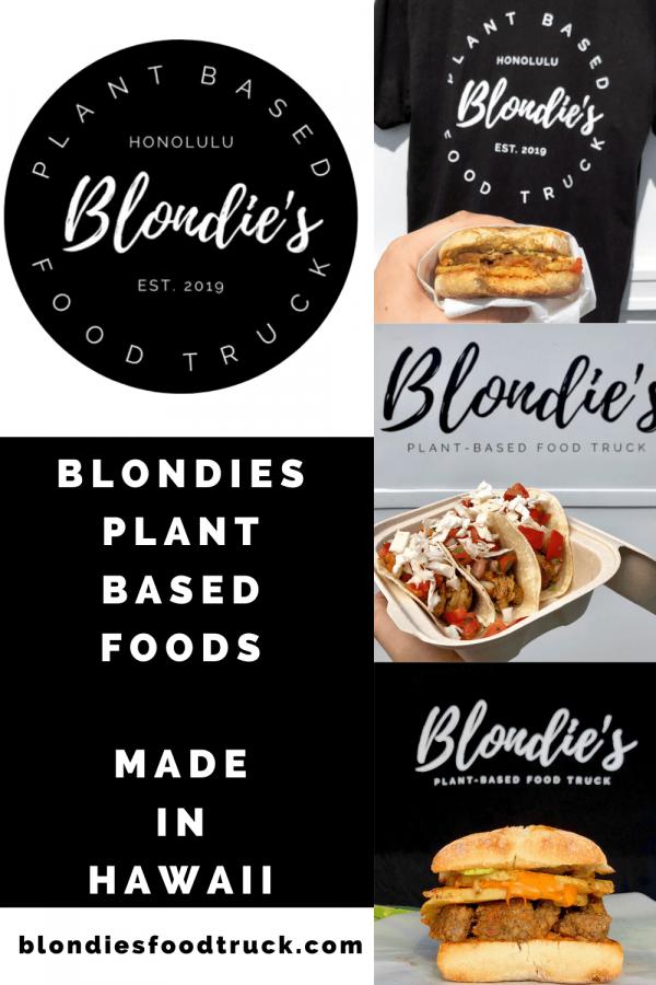 honolulu hawaii made in hawaii blondies plant-based foods food truck #plantbased #honolulu #hawaii #vegan #foods #plantbaseddiet